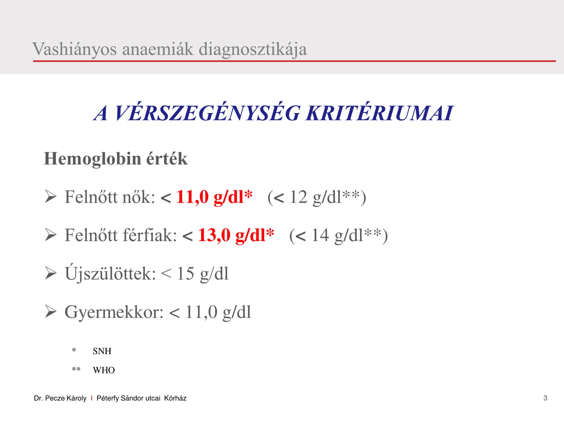 vérszegénység g dl kezeletlen rák