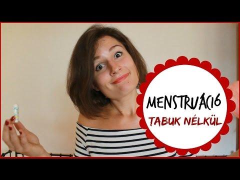 hogyan kell kenni menstruációkor?